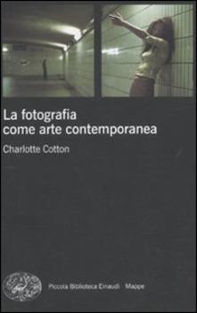 La fotografia come arte contemporanea
